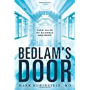Bedlam's Door: True Tales of Madness and Hope