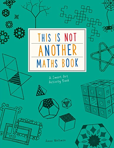- This is Not Another Maths Book: A smart art activity book