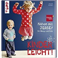 Nähen mit JERSEY - kinderleicht!: für Babys und Kids von 0 bis 8 Jahren