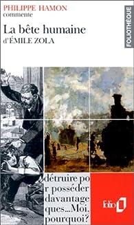 La Bête humaine d' Émile Zola par Philippe Hamon