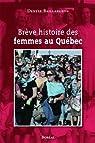 Brève histoire des femmes au Québec par Baillargeon