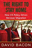 The Right to Stay Home, David Bacon, 0807061212