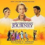The Hundred-Foot Journey: A Novel | Richard C. Morais
