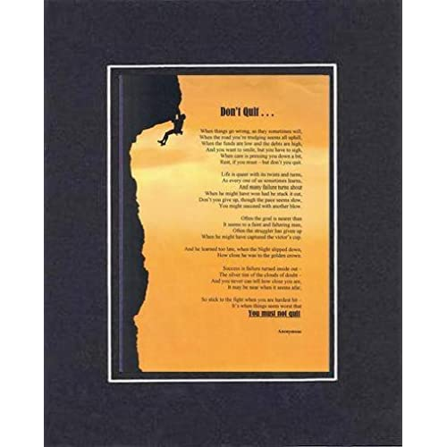 Touching and Heartfelt Poem for Motivations - Don't Quit Poem on 11 x 14 inches Double Beveled Matting (Black on Black) Sales