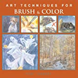 img - for Art Techniques for Brush & Color book / textbook / text book