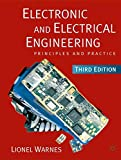 Electronic and Electrical Engineering: Principles and Practice