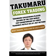 Takumaru  Forex  Trading: Takumaru Sakakibara placed second in the 2014 World Cup Championship of Forex Trading® with a 122.6% net return