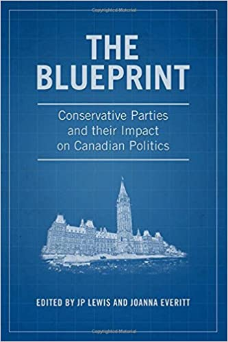 The blueprint conservative parties and their impact on canadian the blueprint conservative parties and their impact on canadian politics j p lewis joanna everitt 9781487521684 books amazon malvernweather Images