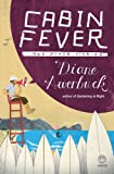 Front cover for the book Cabin Fever by Diane Awerbuck
