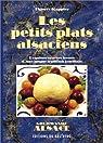 Les petits plats alsaciens par Kappler