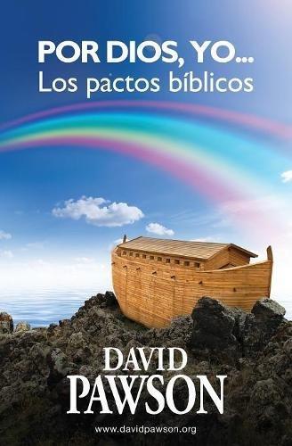 Download Por Dios Yo Los Pactos Biblicos David Pawson Pdf