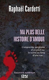 Ma plus belle histoire d'amour par Raphaël Cardetti