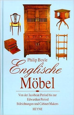 Englische Möbel Amazonde Philip Boyle Bücher