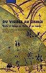 Du visible au lisible : Texte et image en Chine et au Japon par Kerlan-Stephens