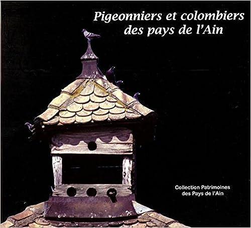Lire un Pigeonniers et colombiers des Pays de l'Ain pdf ebook