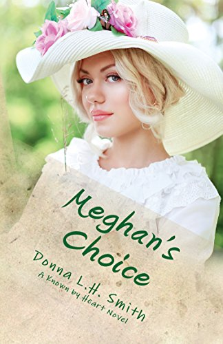 Meghan's Choice (Known by Heart) by [Smith, Donna L.H.]