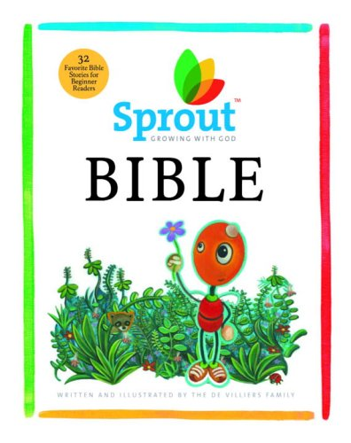Download Sprout Bible: Thirty-four Favorite Bible Stories for Kids (Sprout Growing With God) pdf