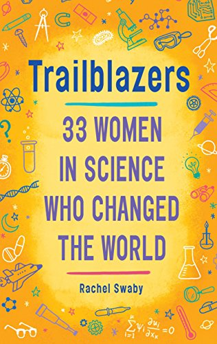 Trailblazers: 33 Women in Science Who Changed the - Girls Red Blazer Books