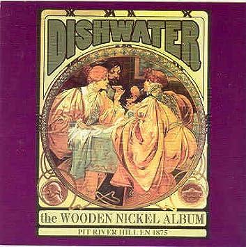 Dishwater The Wooden Nickel Album Amazoncom Music