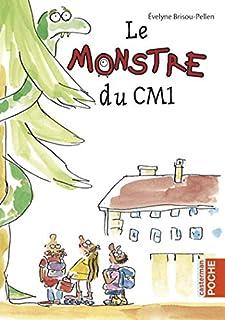Le monstre du CM1, Brisou-Pellen, Évelyne