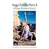 Yoga for Surfers 2: Fluid Power Yoga