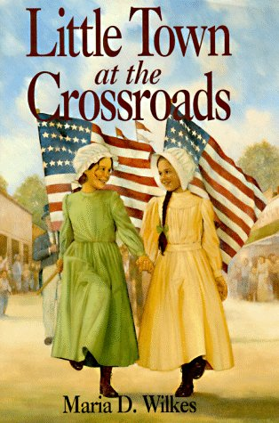 0060269952 - Maria D. Wilkes: Little Town at the Crossroads (Little House) - Buch