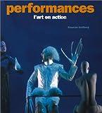 Performances. L'art en action
