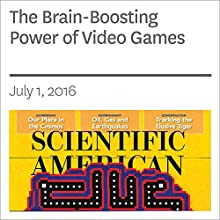 The Brain-Boosting Power of Video Games Other by Daphne Bavelier, C. Shawn Green Narrated by Jef Holbrook