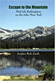 Escape to the Mountain, Stephen Wade Smith, 0978834305