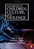 img - for Handbook of Children, Culture, and Violence: 1st (First) Edition book / textbook / text book