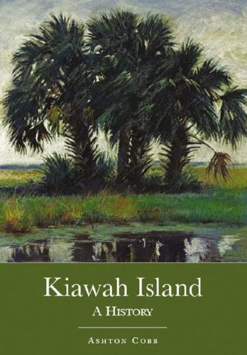 Search : Kiawah Island: A History (Brief History)