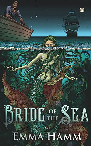 Bride of the Sea: A Little Mermaid Retelling (Otherworld Book 3) by [Hamm, Emma]