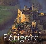 Périgord Version anglaise : Noir, Blanc, Vert, Pourpre... and others