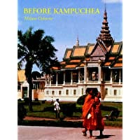 Before Kampuchea: Preludes To Tragedy