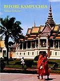 Before Kampuchea, Milton Osborne, 9745240443