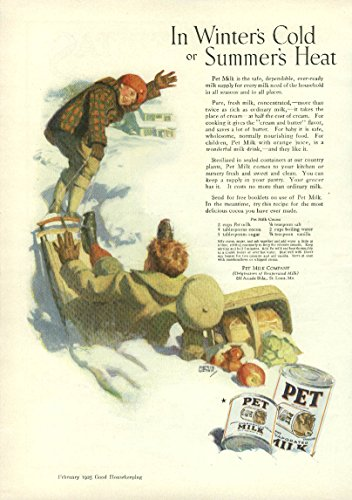 In Winter's Cold or Summer's Heat Pet Evaporated Milk ad 1925 boys sledding from The Jumping Frog