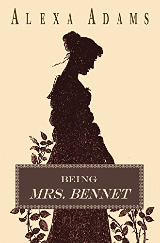 Being Mrs. Bennet (House Replacements Princess)