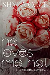 He Loves me Not: Bunch-A-Blooms Series Romantic Comedy