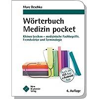 Wörterbuch Medizin pocket : Kleines Lexikon - medizinische Fachbegriffe, Fremdwörter und Terminologie (pockets)