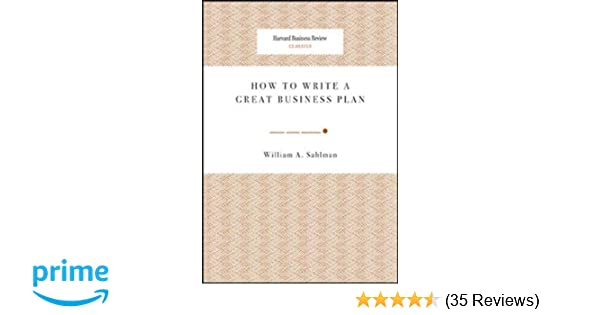 How To Write A Great Business Plan Sahlman Pdf Download