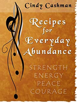 Recipes for Everyday Abundance by [Cashman, Cindy]