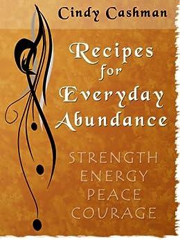 Recipes for Everyday Abundance by [Cashman, Cindy]