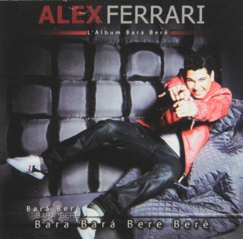 L'Album Bara Bere by Alex Ferrari (2012-12-25) (Ferrari Bar)