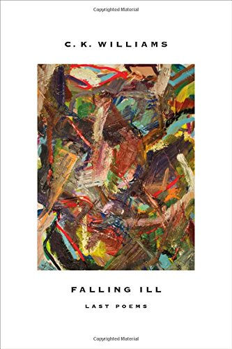 Falling Ill: Last Poems PDF