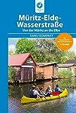 Kanu Kompakt Müritz-Elde-Wasserstraße: mit topografischen Wasserwanderkarten 1:75000
