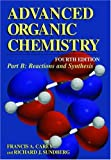 Advanced Organic Chemistry, Carey, Francis A. and Sundberg, Richard J., 0306462443