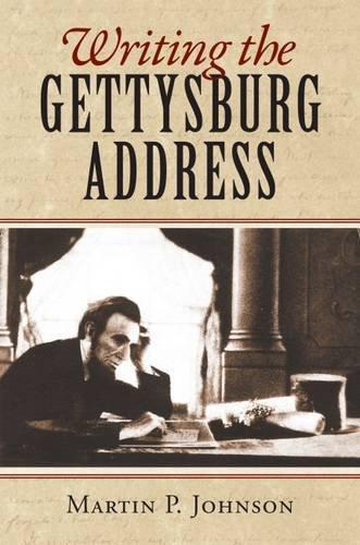 writing-the-gettysburg-address