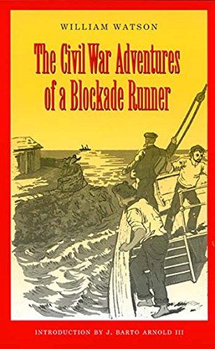 Confederate Blockade Runner (The Civil War Adventures of a Blockade Runner)