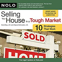 Selling Your House in a Tough Market: 10 Strategies That Work