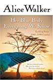 Her Blue Body Everything We Know, Alice Walker, 0156028611